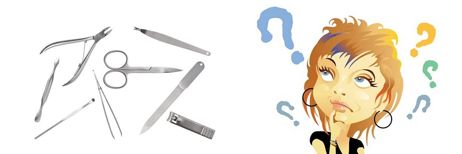 Выбор инструмента для мастера маникюра